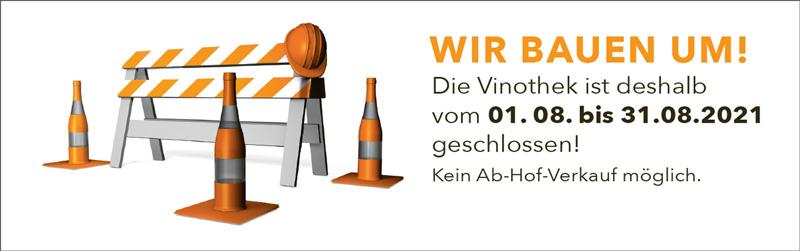 WIR BAUEN UM! Ab-Hof-Verkauf vom 01. 08. bis 30.08.2021 nicht möglich.